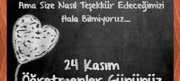 24 Kasım Öğretmenler Gunu