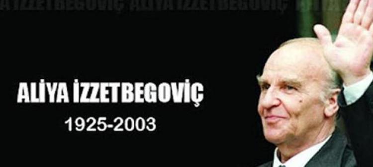 Aliya Izzetbegovic'i rahmetle anıyoruz..